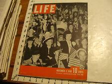 Vintage Life Magazine: NOV 4, 1940: WILLKIE VS. ROOSEVELT; CAMPAIGN POSTERS