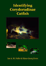 Identifying Corydoradine Catfish by Ian Fuller 9783936027808 | Brand New