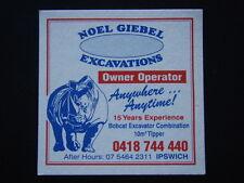 NOEL GIEBEL EXCAVATIONS IPSWICH BOBCAT EXCAVATOR 10M3 TIPPER 07 54642311 COASTER