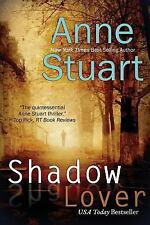 Shadow Lover by Anne Stuart (2013, Paperback)