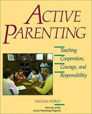 Active Parenting: Teaching Cooperation, Courage, and Responsibility, Michael Pop