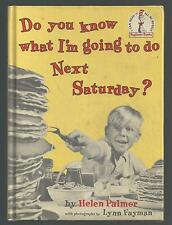 Beginner Books DO YOU KNOW WHAT I'M GOING TO DO NEXT SATURDAY ex++ 1963 BK CL