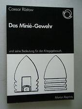 Das Minie-Gewehr 1855 / 1976 Bedeutung für den Kriegsgebrauch