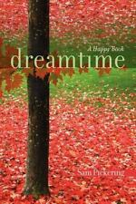 Dreamtime: A Happy Book (Paperback or Softback)