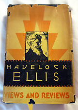 1932 Views & Reviews A Selection of Uncollected Articles by Havelock Ellis Book