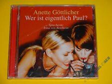 *CD* Anette Göttlicher - Wer ist eigentlich Paul? * Audiobuch * NEU & OVP *
