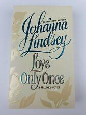 Love Only Once by Johanna Lindsey (Paperback, 2000) Romance Novel