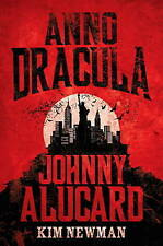 Anno Dracula - Johnny Alucard by Kim Newman | Hardcover Book | 9781783290994 | N