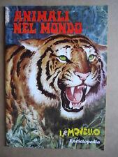 ALBUM ANIMALI NEL MONDO  - IL MONELLO Aprile 1971 [G392]