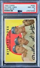 1959 TOPPS Hitters Foes Gray Back #262 PSA 8 NM MT Super Low Pop Only 1 Higher