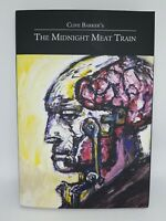 Clive Barker's The Midnight Meat Train Signed & Numbered Limited Edition 405/450
