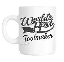 Toolmaker World's Best Novelty Gift Mug shan910