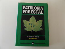 1993 PATOLOGIA FORESTAL Enfermedades de Especies Forestales FORESTRY Spanish Ed