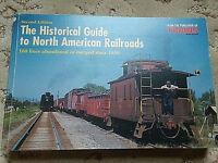 Historical Guide to North American Railroads by George H. Drury (1999, Paperback