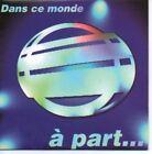 (126H) Dans ce Monde, A Part ... - 1997 DJ CD