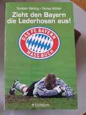 Zieht den Bayern die Lederhosen aus! von Niclas Müller und Torsten Geiling (2004