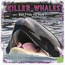 Very Good Zuchora-Walske, Christine, Killer Whales: Built for the Hunt (Predator