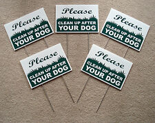 """5 PLEASE CLEAN UP AFTER YOUR DOG 8""""X12"""" Plastic Coroplast Signs with Stakes  NEW"""
