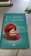 UN AMORE DI CUPCAKE, Donna Kauffman, Tre60 TEA, 2012, RILEGATO! OTTIMO!