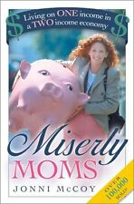 Miserly Moms: Living on One Income in a Two-Income