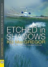 Etched in Shadows by K. G. MacGregor