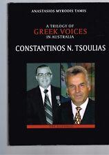 A Trilogy of Greek Voices in Australia - Constantinos N. Tsoulias - The Euzonos