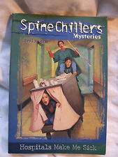 SpineChillers Mysteries Series: Hospitals Make Me Sick Fred Katz 1997