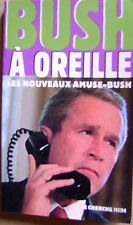 Les pensées les plus droles qui circulent sur Le président Bush   /P2