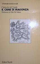 GIANNI RODARI IL CANE DI MAGONZA EDITORI RIUNITI 1982 PREFAZIONE TULLIO DE MAURO