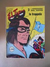 I PREDONI DEL MARE El Tigre n°3 1975 editoriale EMMEVI [G354]