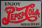 Pepsi:Cola Enjoy-Sold Here Metal Sign