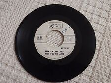 MIKE CLIFFORD WHAT TO DO WITH LAURIE/THAT'S WHAT THEY SAID UNITED ARTISTS 557