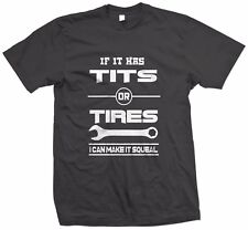 If It Has Tits Or Tires I Can Make It Squeal - Racing Hoodie/Hoody or T-shirt