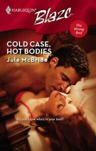 Cold Case, Hot Bodies by Jule McBride