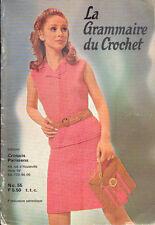 La Grammaire du Crochet - n°55/Mode/Tricot