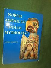 North American Indian Mytthology Native Northcoast Plains Southwest Book 1965 NR