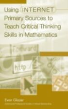 Using Internet Primary Sources to Teach Critical Thinking Skills in Ma-ExLibrary