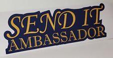 Send it Ambassador