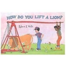 How Do You Lift a Lion? (Hardback or Cased Book)