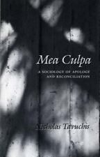 Mea Culpa: A Sociology of Apology and Reconciliation-ExLibrary