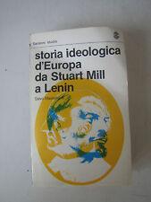 STORIA IDEOLOGICA D'EUROPA DA STUART MILL A LENIN di S.MASTELLONE -SANSONI 1982
