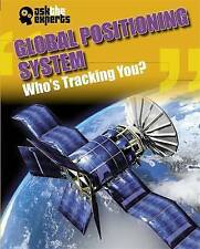Global Positioning System: Who's Tracking You? (Ask the Experts), Gray, Leon, Ne