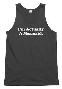 I'm Actually A Mermaid. Funny Mens Womens Vest Tank Top