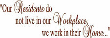 Our Residents & Workplace Wall Decor Mural Vinyl Lettering Decal Sticker 20x60
