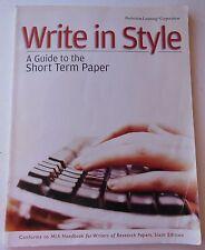Write in Style A Guide to the Short Term Paper by Edward P. Von der Porten