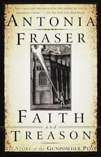 Faith and Treason: The Story of the Gunpowder Plot, Fraser, Antonia, 0385471904,