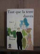 Le Livre de Poche/Henri Troyat:Tant que la terre dureraTome I& II/La Table Ronde