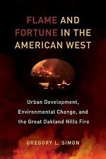 FLAME AND FORTUNE IN THE AMERICAN WEST - SIMON, GREGORY L. - NEW PAPERBACK BOOK