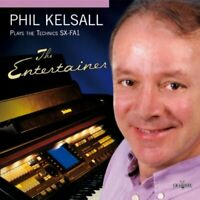 PHIL KELSALL The Entertainer (2010) 20-track CD album NEW/UNPLAYED