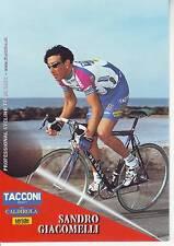 CYCLISME carte cycliste SANDRO GIACOMELLI équipe TACCONI SPORT- VINI CALDIROLA